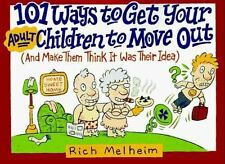 101 Ways to Get Your Adult Children to Move Out