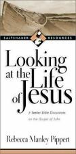 Saltshaker Resources: Looking at the Life of Jesus : 7 Seeker Bible Discussions