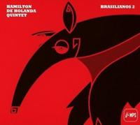 HAMILTON DE HOLANDA QUINTET Brasilianos 2 (2009) 12-track CD album NEW/SEALED