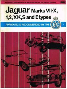 JAGUAR MK1 MK2 MKVII-X XK120 XK140 XK150 S & E TYPE '50-69 OWNERS SERVICE MANUAL