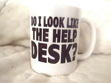 Do I Look Like The Help Desk? 11oz Ceramic Mug Birthday Fathers Day Xmas Christm