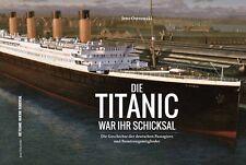 Buch: Die Titanic war ihr Schicksal / Die Geschichte der Deutschen an Bord