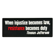 When injustice Becomes Law Resistance Becomes Duty Morale Hook Patch (MTR4)