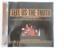 TELL US THE TRUTH : THE LIVE CONCERT RECORDING - [ CD ALBUM ] --> PORT GRATUIT