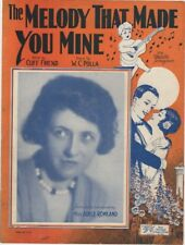 The Melody That Made You Mine, 1925, Adele Rowland Photo, vintage sheet music
