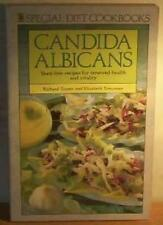 Candida Albicans Special Diet Cook Book: Yeast-free Recipes for Renewed Health,