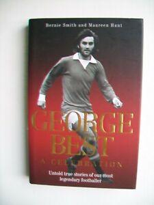 "George Best ""A Celebration""1st.edn. 2007"