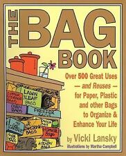 The Bag Book: Over 500 Great Uses and Reuses for Paper-ExLibrary