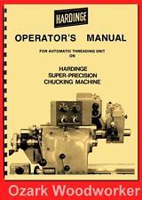 Hardinge Hc Automatic Amp Manual Threading Units Operators Manual 57 1123
