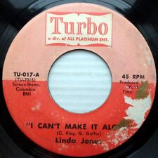 LINDA JONES rare single sided vg condition TURBO 45 I CAN'T MAKE IT ALONE H179
