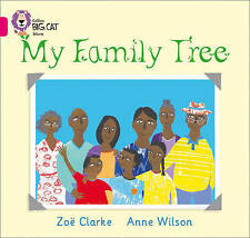 Collins Big Cat - My Family Tree: Band 01A/Pink A, Very Good Condition Book, Zoe