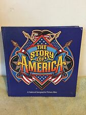 The Story of America: A National Geographic Picture Atlas (1984) HC