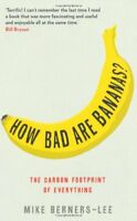 How Bad are Bananas?: The Carbon Footprint of Everything,Mike Berners-Lee