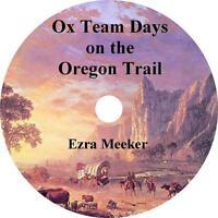 Ox-Team Days on the Oregon Trail Ezra Meeker unabridged Audiobook on 5 Audio CD