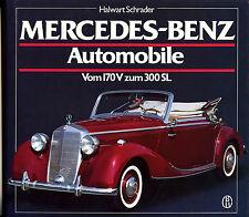 MERCEDES-BENZ AUTOMOBILE Vom 170V zum 300SL, SCHRADER, NEW BOOK / FREE SHIPPPING