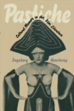 Pastiche: Cultural Memory in Art, Film, Literature (Paperback or Softback)