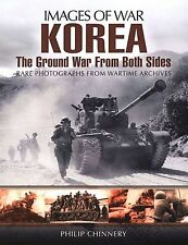Images of War Korea The Ground War from Both Sides by Pen and Sword Books