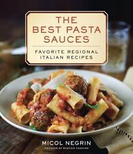 The Best Pasta Sauces : Favorite Regional Italian Recipes (2014, Hardcover) NEW
