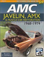 AMX Javelin Restoration Guide Book 1968 1969 1970 1971 1972 1973 1974 AMC Muscle