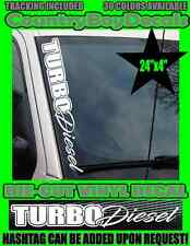 TURBO Diesel VERTICAL Windshield Vinyl Decal Sticker Boost Hated Mud Lifted GT