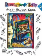 Performance Plus, Bk 2 : Jazzy, Bluesy, Cool Vol. 2 by Alfred Publishing Staff (