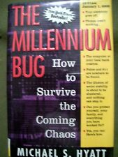 THE MILLENNIUM BUG HOW TO SURVIVE THE COMING CHAOS 1998 HARDCOVER