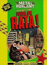 KEBRA ¡VIDA DE RATA! de Jano y Tramber  (HUMOR HUMANOIDE nº: 17)