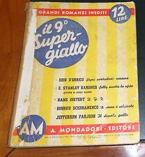 MONDADORI: 9° SUPER GIALLO (1941): SCERBANENCO D'ERRICO GARDNER DIETERT FARJEON