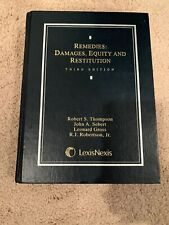 Remedies: Damages, Equity, and Restitution by