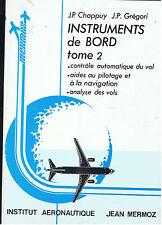INSTRUMENTS DE BORD Tome 2  JP CHAPPUY  Aviation