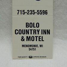BOLO COUNTRY INN & MOTEL, MENOMONIE, WI., REAR STRIKE MATCHBOOK