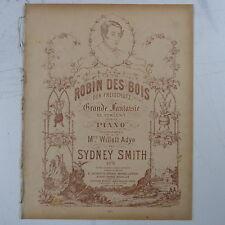 salon piano ROBIN DES BOIS sydney smith - grand fantaisie de concert , 14pages