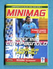 MINIMAG 2008-2009 N. 181 - CAMPAGNOLO - REGGINA