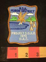 Vtg 1972 BSA HURON DISTRICT PROJECT SOAR Detroit Area BSA Boy Scouts Patch C80X