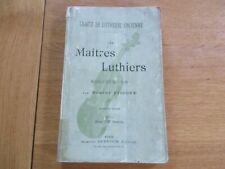 TRAITE DE LUTHERIE ANCIENNE - LES MAITRES LUTHIERS COTE DES VIOLONS R. FISSOIRE
