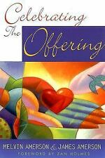Celebrating the Offering by Melvin Amerson; James Amerson