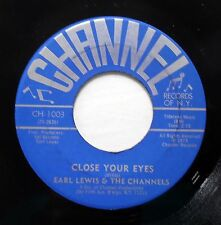 CHANNELS 45 Close your eyes / Work with me Annie CHANNEL Doowop dm912