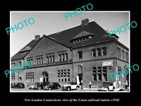 OLD LARGE HISTORIC PHOTO OF NEW LONDON CONNECTICUT, UNION RAILROAD STATION c1940