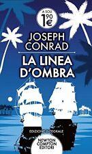 La linea d'ombra di Joseph Conrad - newton compton editori