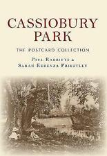 Cassiobury Park The Postcard Collection by Sarah Kerenza Priestley, Paul...
