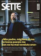 Sette 2016 39#Ai Weiwei,Piera Ventre,Sveva Casati Modigliani,Il Volo,hhh