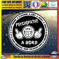 Stickers Autocollant psychopathe à bord humour decal danger tuning motard