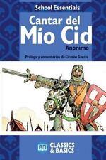 School Essentials: Cantar Del Mio Cid by Anónimo Anónimo (2015, Paperback)