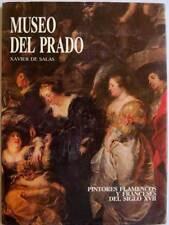 Museo del Prado. Tomo 4. Pintores flamencos y franceses del siglo XVII. Xavier d