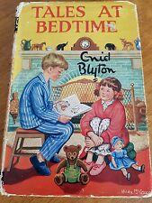Enid Blyton Tales At Bedtime HC & DJ 1963