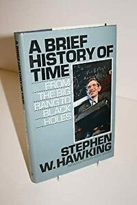 A Brief History Of Time From The Big Bang To Black Holes, Hawking, Stephen W., U