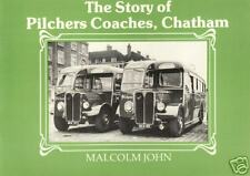 THE STORY OF PILCHERS COACHES, CHATHAM