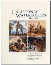 CALIFORNIA WATERCOLORS 1850-1970