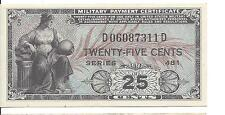 MPC Series 481  25  Cents  3rd  Printing  ABOUT UNC