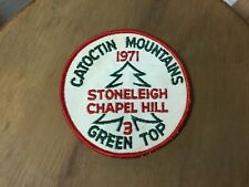 CATOCTIN MOUNTAINS Maryland Green Top Stoneleigh Chapel Hill 3 BSA 1971 Patch